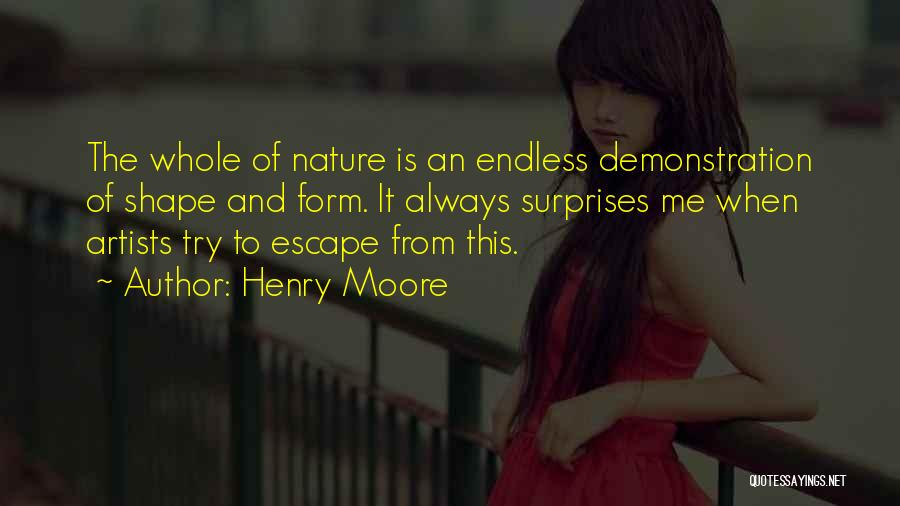 Artists And Nature Quotes By Henry Moore