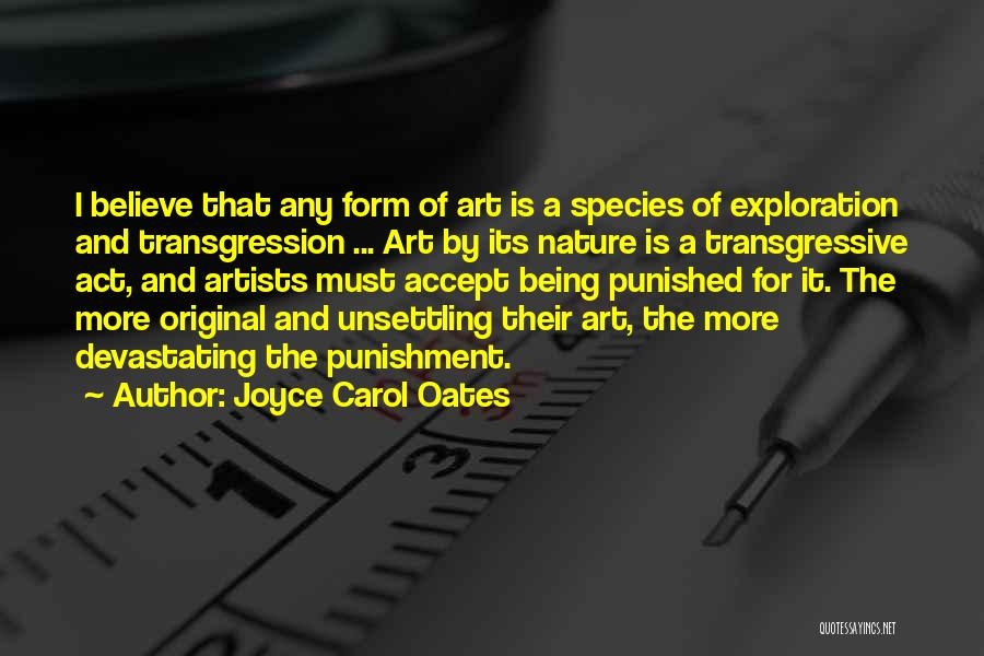 Artists And Nature Quotes By Joyce Carol Oates