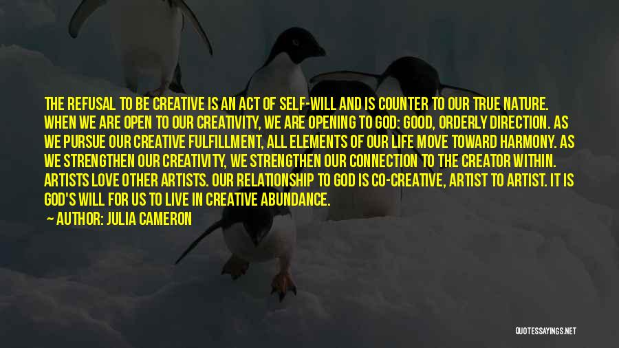 Artists And Nature Quotes By Julia Cameron