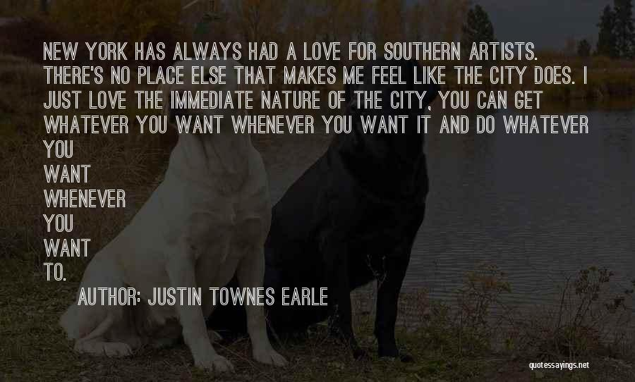 Artists And Nature Quotes By Justin Townes Earle
