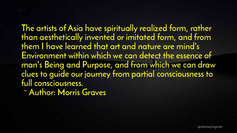 Artists And Nature Quotes By Morris Graves