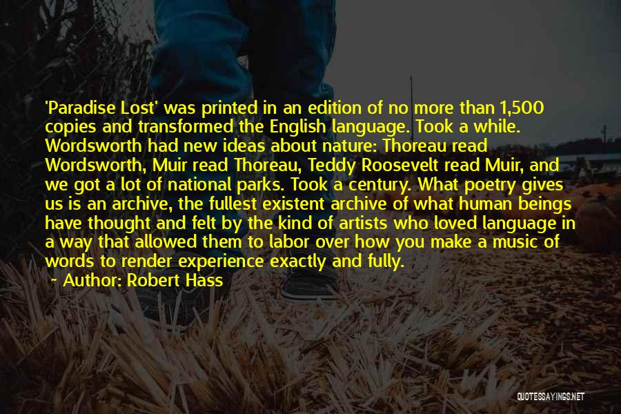 Artists And Nature Quotes By Robert Hass