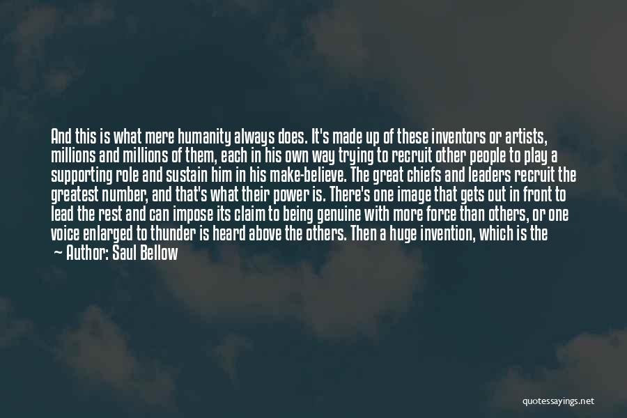 Artists And Nature Quotes By Saul Bellow