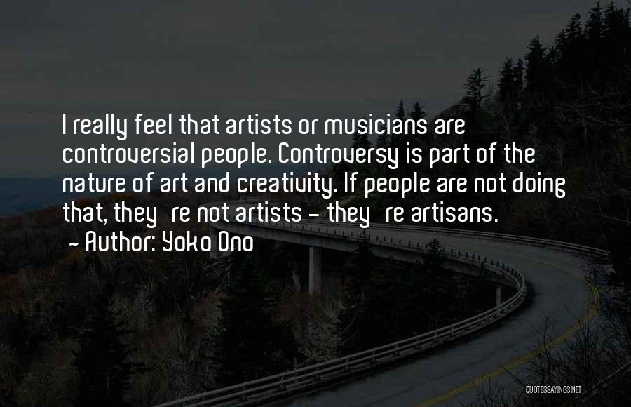 Artists And Nature Quotes By Yoko Ono