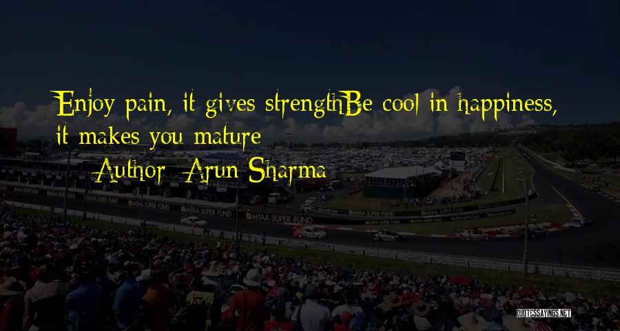 Arun Sharma Quotes 1044735