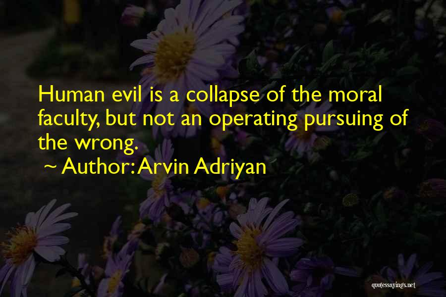 Arvin Adriyan Quotes 2161628