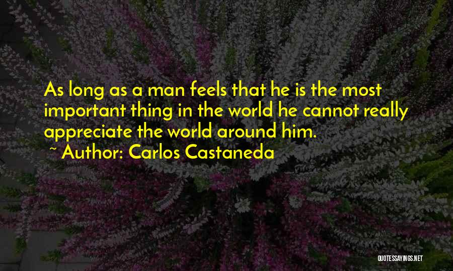 As Long Quotes By Carlos Castaneda