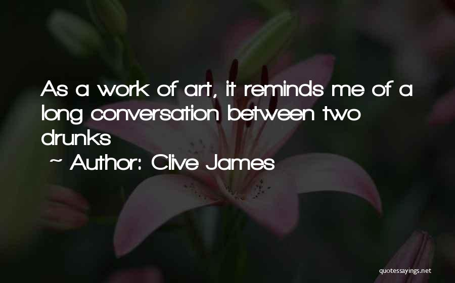 As Long Quotes By Clive James