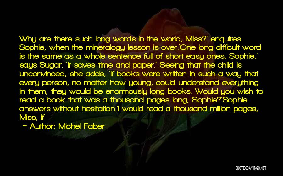 As Long Quotes By Michel Faber