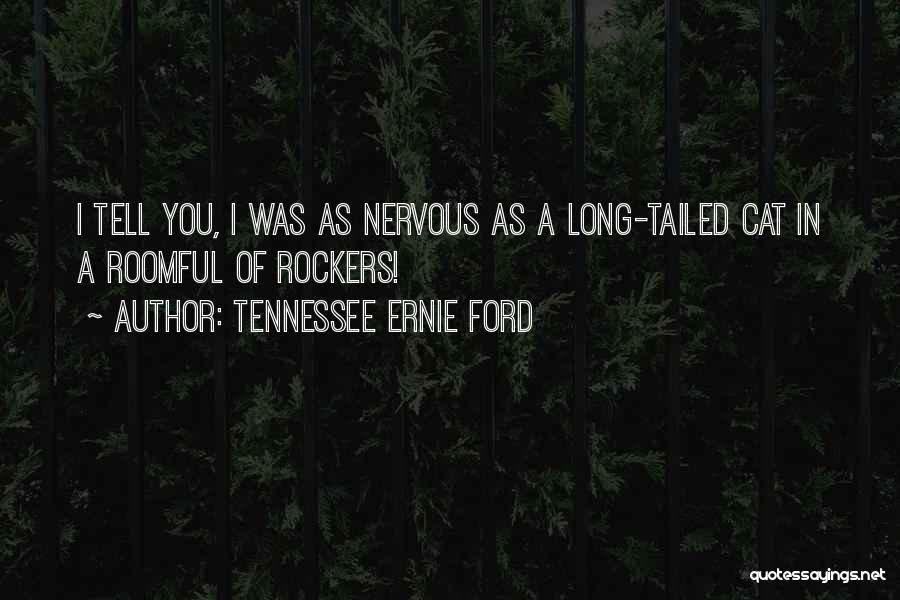 As Long Quotes By Tennessee Ernie Ford