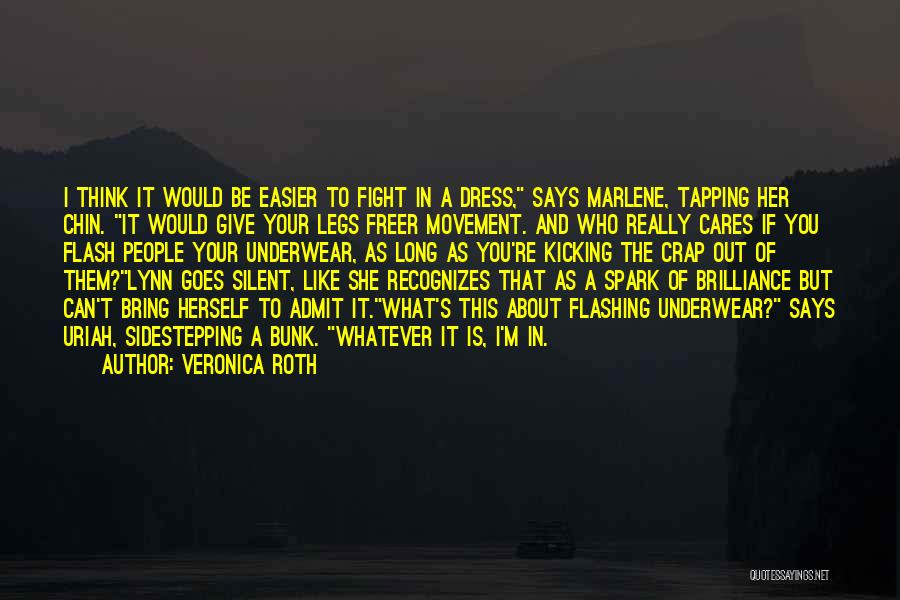As Long Quotes By Veronica Roth