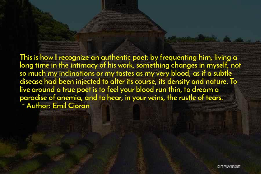 As Time Changes Quotes By Emil Cioran