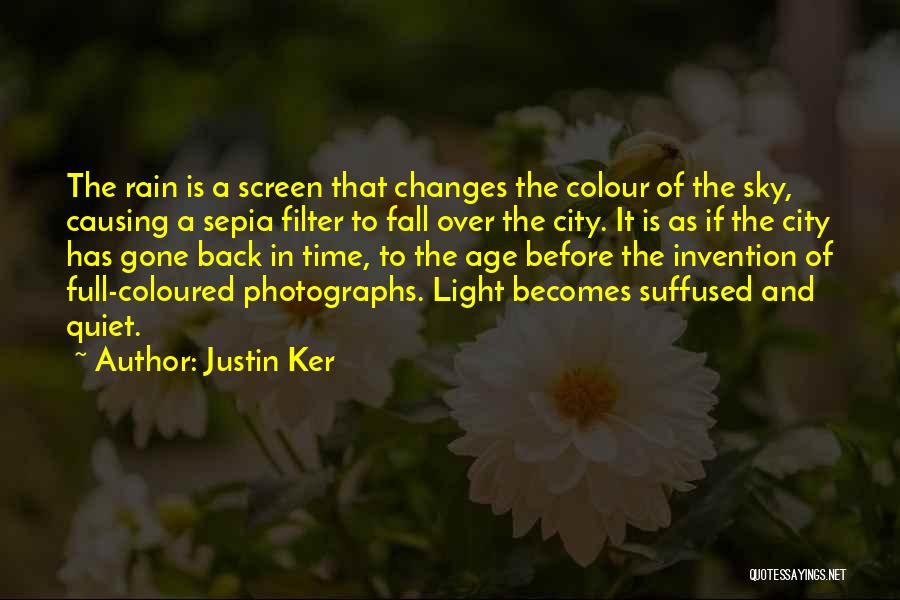 As Time Changes Quotes By Justin Ker