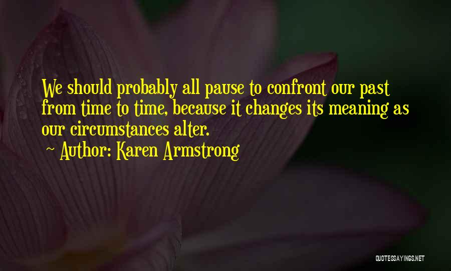 As Time Changes Quotes By Karen Armstrong