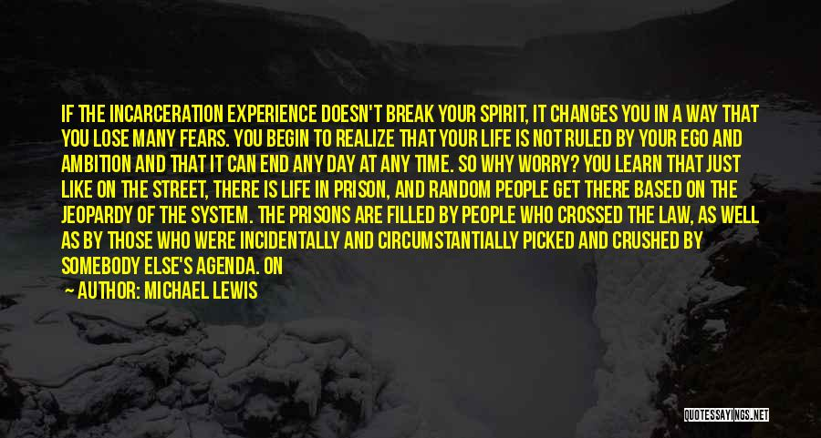 As Time Changes Quotes By Michael Lewis