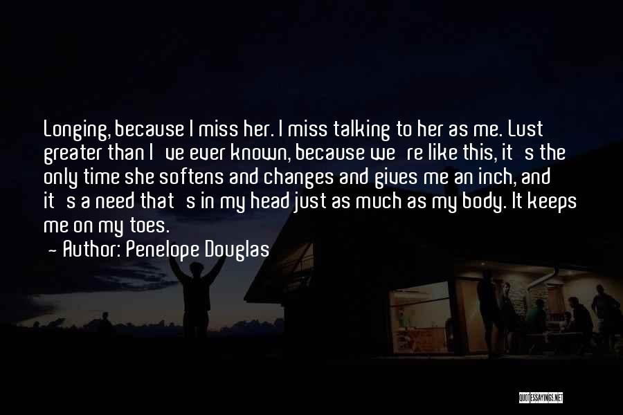 As Time Changes Quotes By Penelope Douglas