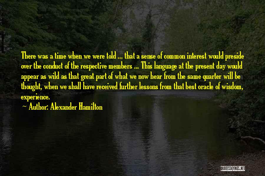 As Time Quotes By Alexander Hamilton