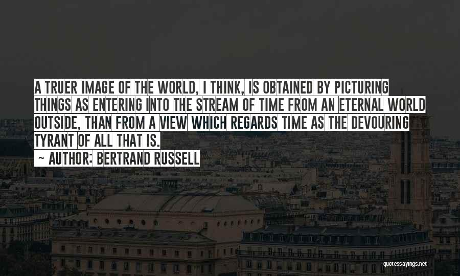 As Time Quotes By Bertrand Russell