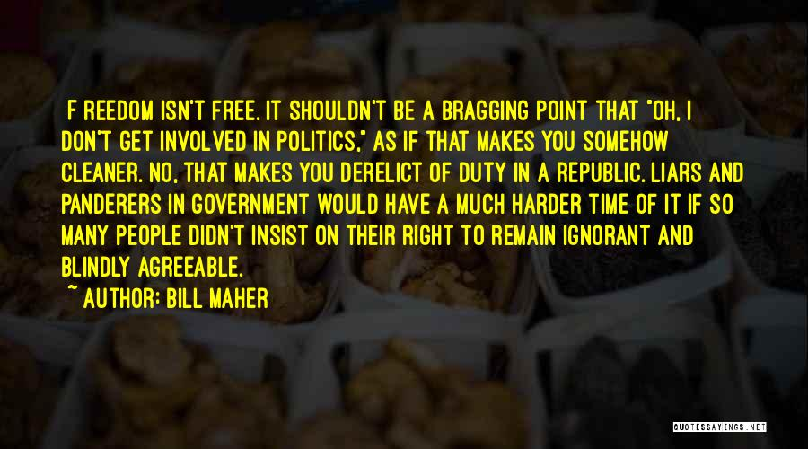 As Time Quotes By Bill Maher