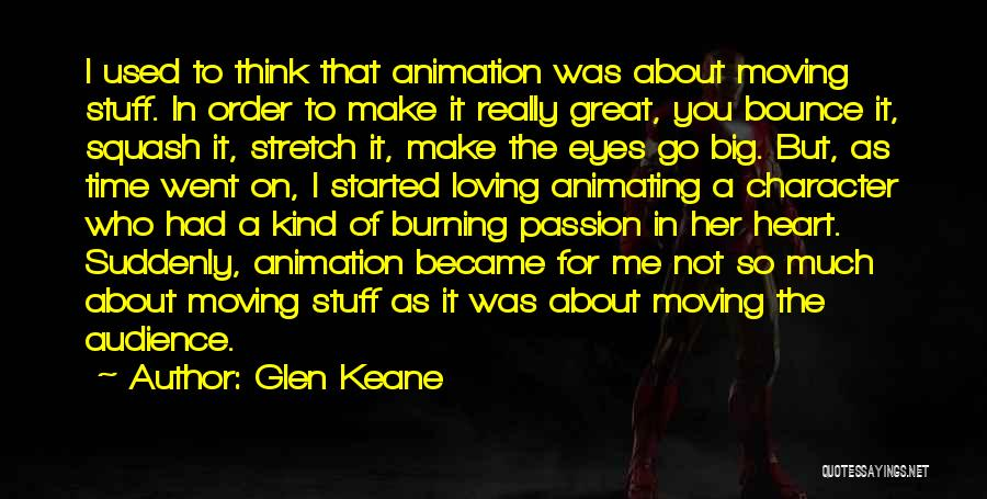 As Time Quotes By Glen Keane