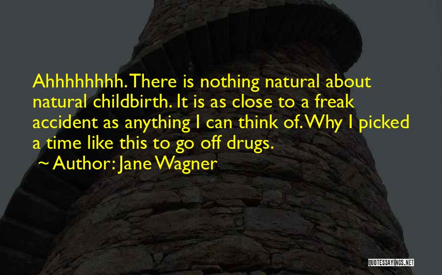 As Time Quotes By Jane Wagner