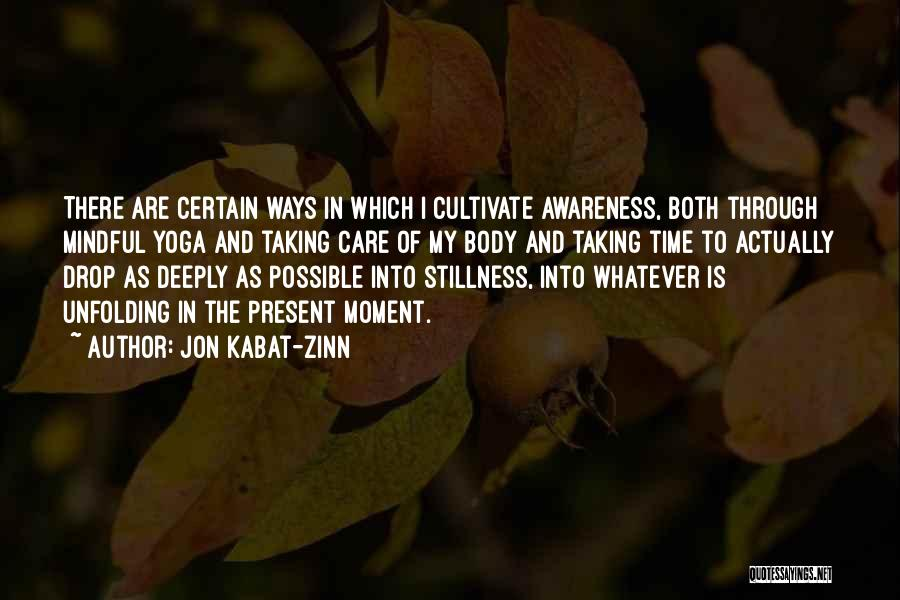 As Time Quotes By Jon Kabat-Zinn