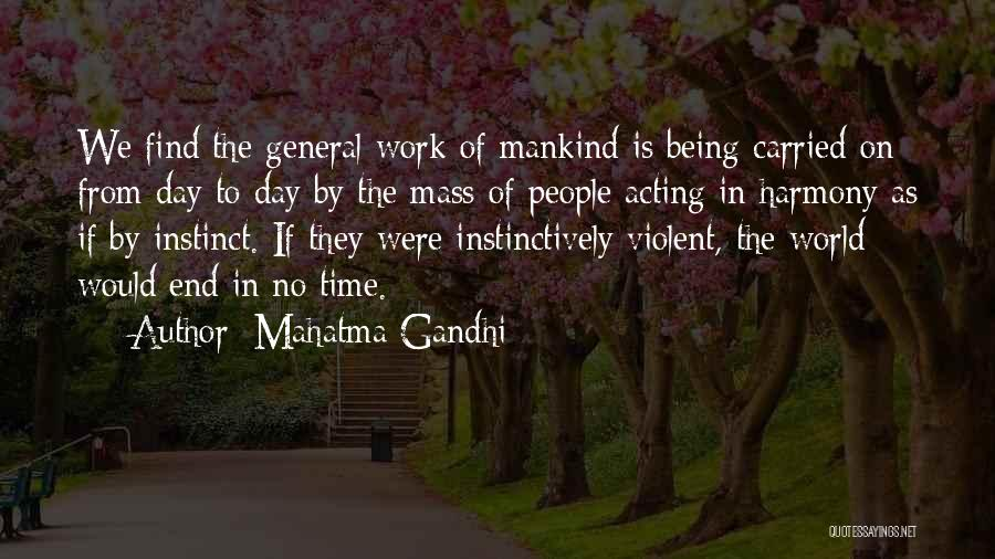 As Time Quotes By Mahatma Gandhi