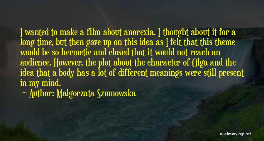 As Time Quotes By Malgorzata Szumowska