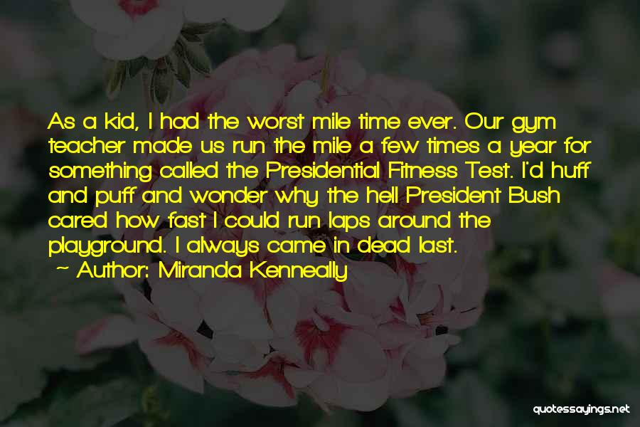 As Time Quotes By Miranda Kenneally