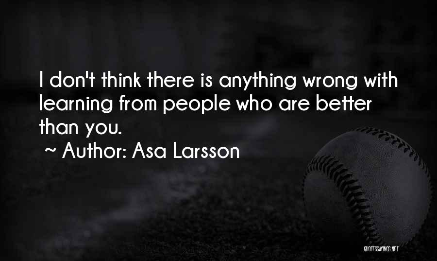 Asa Larsson Quotes 1214602