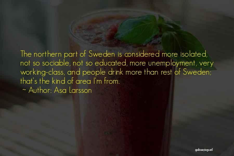 Asa Larsson Quotes 1339181