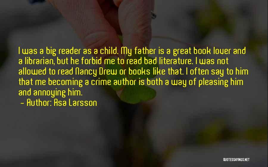 Asa Larsson Quotes 1516289