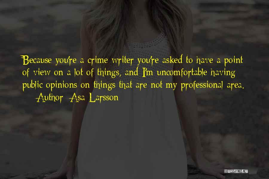 Asa Larsson Quotes 1606553