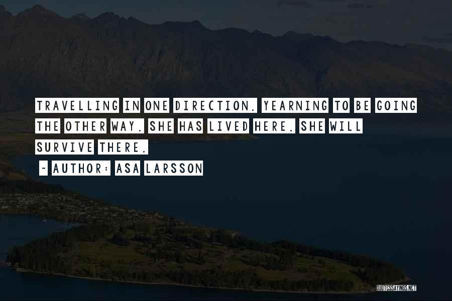Asa Larsson Quotes 1718576