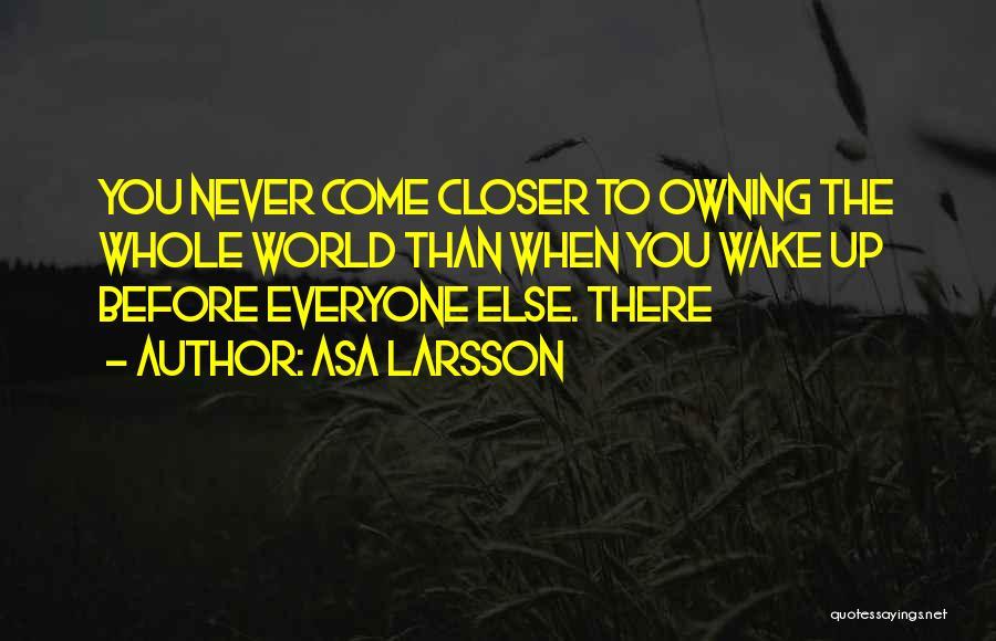 Asa Larsson Quotes 1890867
