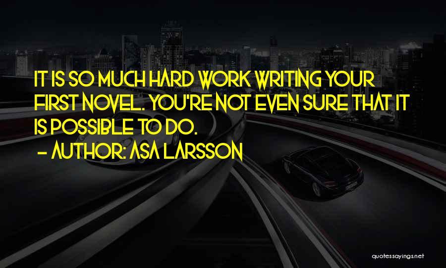 Asa Larsson Quotes 86787