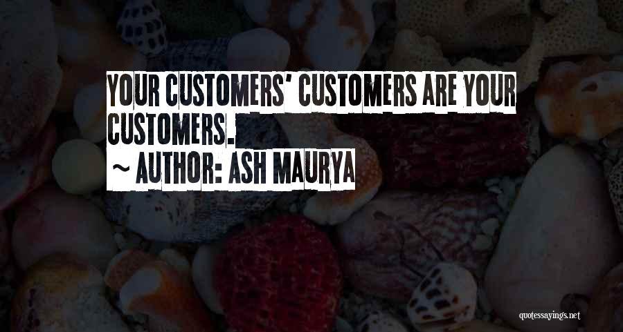 Ash Maurya Quotes 1611601