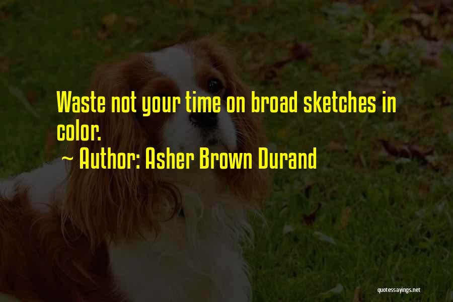 Asher Quotes By Asher Brown Durand
