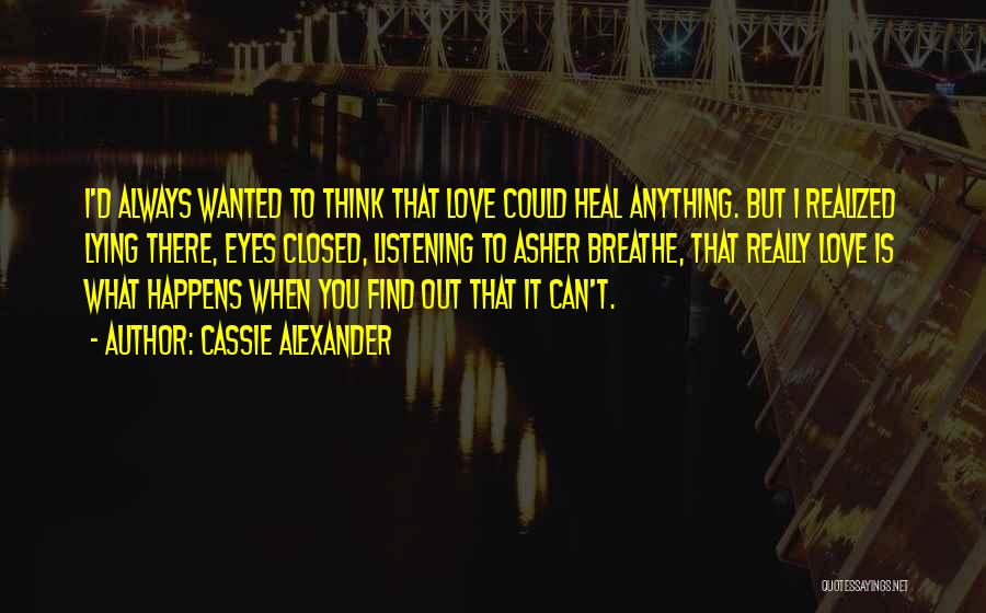 Asher Quotes By Cassie Alexander