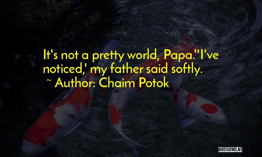 Asher Quotes By Chaim Potok