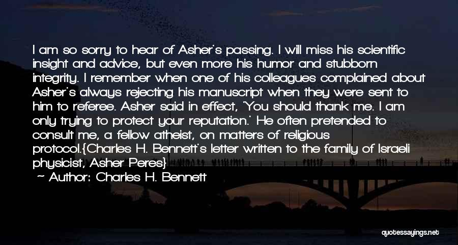Asher Quotes By Charles H. Bennett