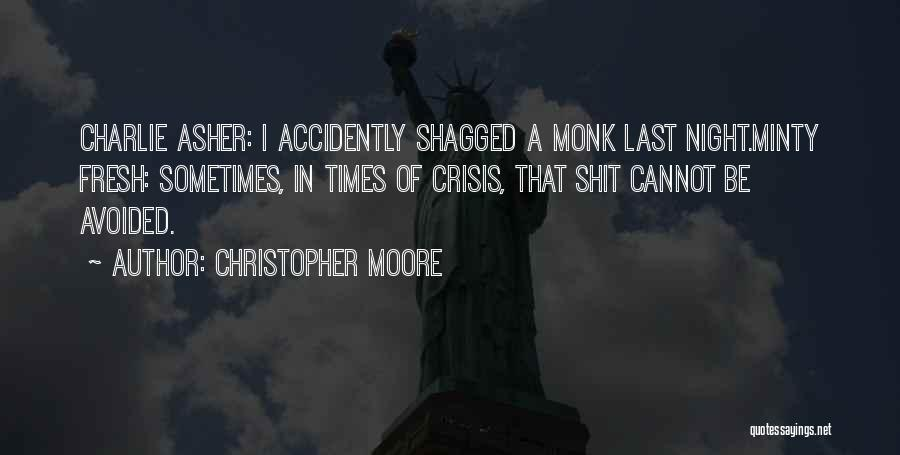 Asher Quotes By Christopher Moore