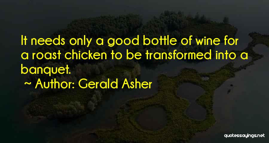 Asher Quotes By Gerald Asher