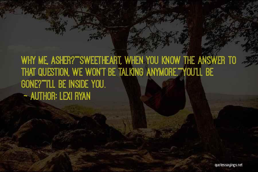 Asher Quotes By Lexi Ryan