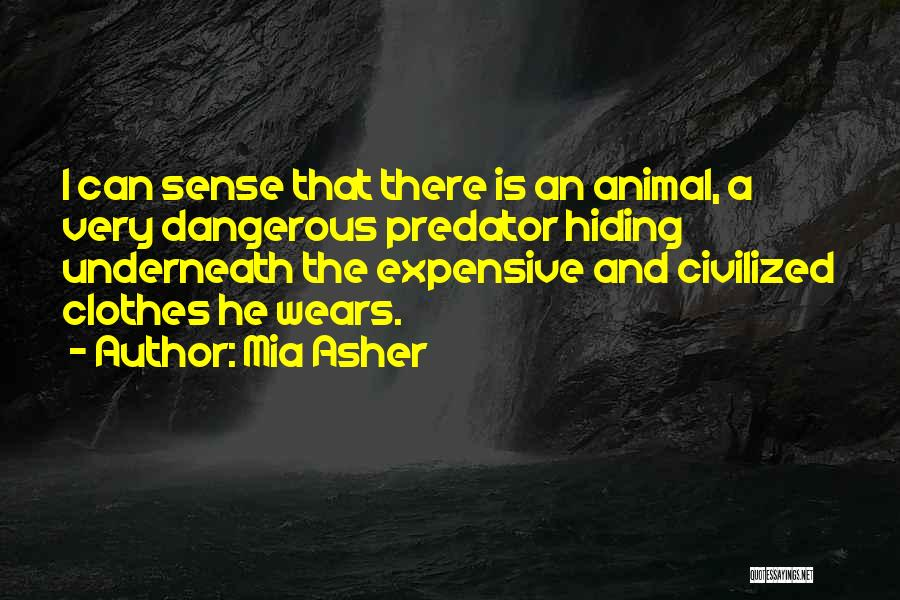 Asher Quotes By Mia Asher