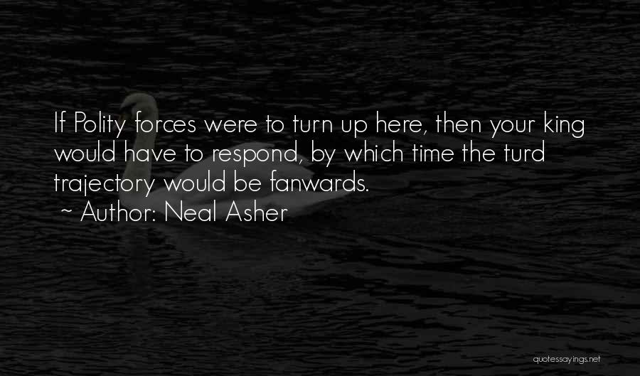 Asher Quotes By Neal Asher