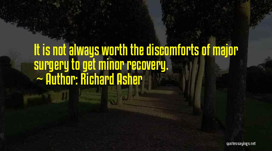 Asher Quotes By Richard Asher