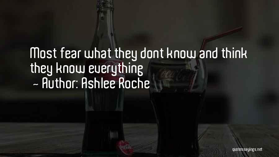 Ashlee Roche' Quotes 710275