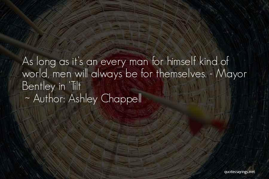 Ashley Chappell Quotes 1315328