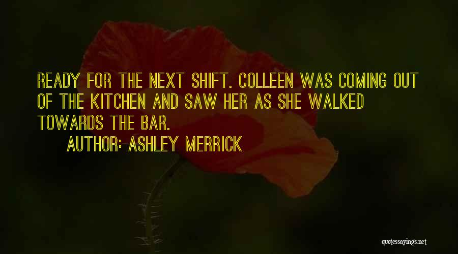 Ashley Merrick Quotes 213944